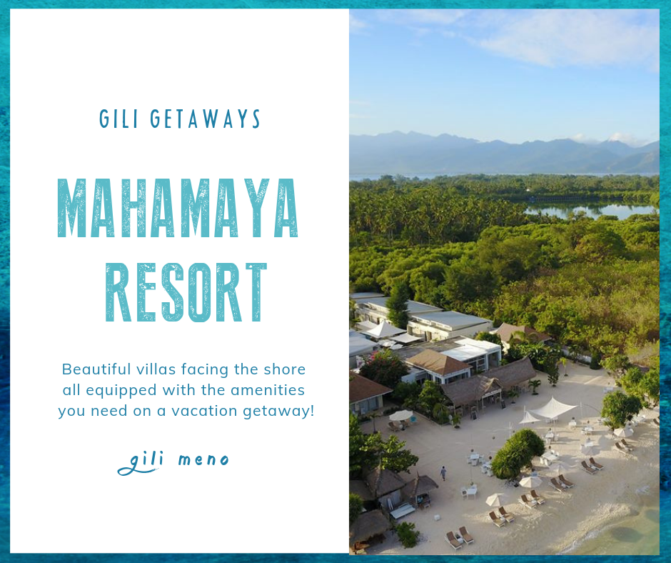 Our Favorite Places on Gili Meno - Mahamaya Resort