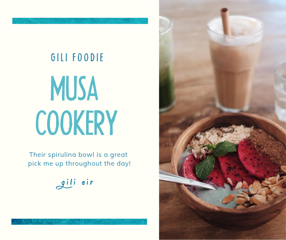 - Our Favorite Places On Gili Air - Musa Cookery