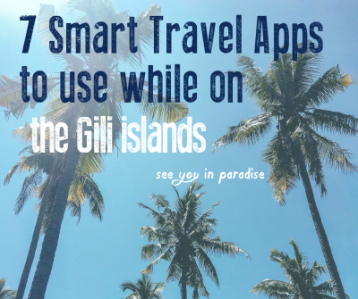 Cover blog 7 apps you should use on the Gili Islands