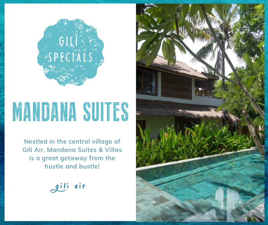 Gili Special: Mandana Suites on Gili Air