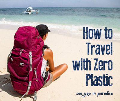 Travel with Zero Plastic